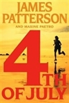 Patterson, James & Paetro, Maxine - 4th of July (Signed First Edition)