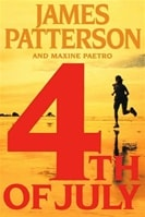 4th of July | Patterson, James & Paetro, Maxine | Signed Book
