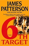 6th Target | Patterson, James & Paetro, Maxine | Signed First Edition Book