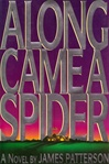 Along Came a Spider | Patterson, James | Signed First Edition Book