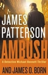 Ambush by James Patterson and James O. Born | Signed First Edition Book