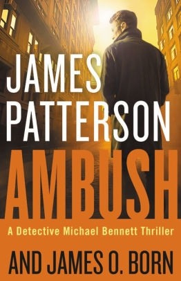 Ambush by James Patterson and Nancy Allen