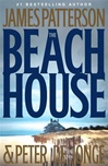 Beach House by James Patterson and Peter de Jonge