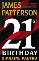 21st Birthday by James Patterson and Maxine Paetro