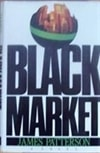 Black Market  | Patterson, James | Signed First Edition Book