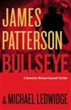 Patterson, James & Ledwidge, Michael | Bullseye | Signed First Edition Book