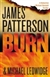 Burn | Patterson, James & Ledwidge, Michael | Signed First Edition Book