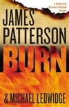 Patterson, James & Ledwidge, Michael - Burn (First Edition)