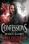 Patterson, James & Paetro, Maxine | Confessions of a Murder Suspect | Signed First Edition Book