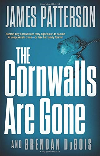 The Cornwalls are Gone by James Patterson and Brendan DuBois