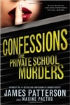 Patterson, James & Paetro, Maxine - Confessions: The Private School Murders | Double Signed First Edition Book