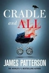 Patterson, James | Cradle and All | First Edition Book