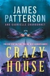 The Fall of Crazy House by James Patterson & Gabrielle Charbonnet | First Edition Book
