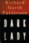 Patterson, Richard North - Dark Lady (Signed First Edition)