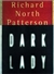 Patterson, Richard North | Dark Lady | Book on Tape