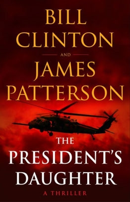 The President's Daughter by James Patterson & Bill Clinton