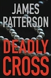 Patterson, James | Deadly Cross | Signed First Edition Book