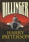 Patterson, Harry | Dillinger | First Edition Book