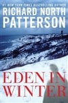 Patterson, Richard North - Eden in Winter (Signed First Edition)