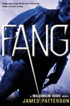 Patterson, James - Maximum Ride 6: Fang (Signed First Edition)