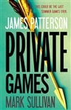 Patterson, James & Sullivan, Mark - Private Games (Signed 1st)