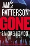 Gone | Patterson, James & Ledwidge, Michael | Signed First Edition Book