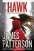 Patterson, James | Hawk | First Edition Book