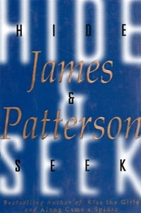 Hide & Seek | Patterson, James | Signed First Edition Book