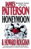 Patterson, James & Roughan, Howard | Honeymoon | Signed First Edition UK Book