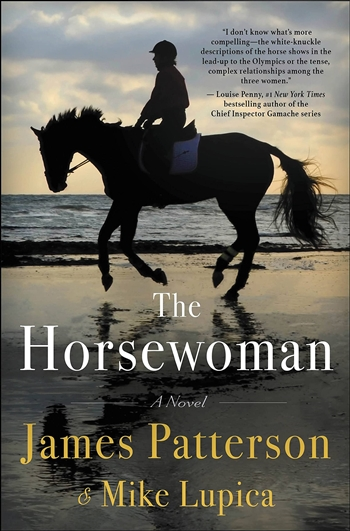 The Horsewoman by James Patterson & Mike Lupica
