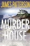 Murder House | Patterson, James & Ellis, David | Double-Signed 1st Edition