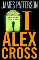 I, Alex Cross | Patterson, James | Signed First Edition Book