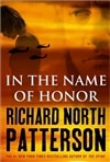 Patterson, Richard North - In the Name of Honor (Signed First Edition)