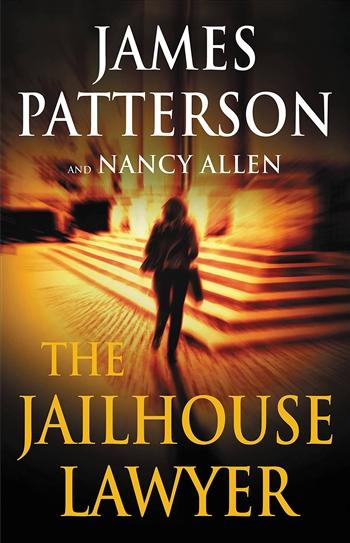 The Jailhouse Lawyer by James Patterson & Nancy Allen