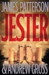 Patterson, James & Gross, Andrew - Jester, The (Signed First Edition)