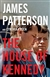 Patterson, James | House of Kennedy, The | First Edition Book