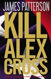 Patterson, James - Kill Alex Cross (Signed First Edition)