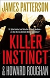 Patterson, James & Roughan, Howard | Killer Instinct | First Edition Book