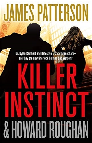 Killer Instinct by James Patterson and Howard Roughan