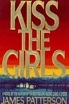 Kiss the Girls | Patterson, James | Signed First Edition Book
