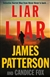 Liar Liar by James Patterson and Candice Fox | Signed First Edition Book