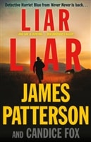 Liar Liar by James Patterson and Candice Fox