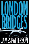 London Bridges | Patterson, James | Signed First Edition Book