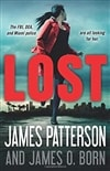 Patterson, James & Born, James O. | Lost | Signed First Edition Copy