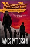 Maximum Ride 3: Saving the World and Other Extreme Sports | Patterson, James | Signed First Edition Book