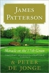 Miracle on the 17th Green | Patterson, James | Signed First Edition Thus Book