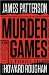 Patterson, James & Roughan, Howard | Murder Games | First Edition Book