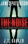 Patterson, James | Noise, The | First Edition Copy
