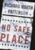 No Safe Place | Patterson, Richard North | First Edition Book