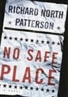 Patterson, Richard North | No Safe Place | First Edition Book